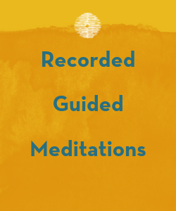 Recorded Guided Meditations